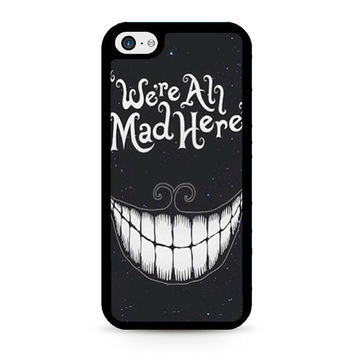 were ah mad here art iPhone 5C Case