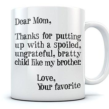 Christmas/Mother's Day Gift Funny Mom Ceramic Coffee Mug 15 Oz. White