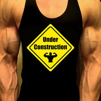 Under Construction Workout Tank, Mens Workout Tank, Mens Gym Shirt, Mens Gym Tank,Gym Shirts, Muscle Tee, Tank Top, Mens Fitness Tank