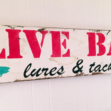 Barn Wood Fishing Sign Live Bait Lures and Tackle 11 x 48 Lake House Sign Rustic Vintage Barnwood Fishing Sign Handmade Cottage Fixer Upper