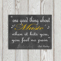 Bob Marley quote printable Chalkboard print One good thing about music Black yellow Music lovers Dorm poster Teenager bedroom decor DOWNLOAD