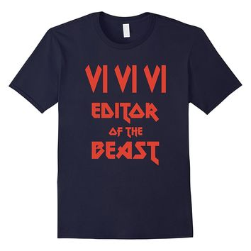 VI VI VI Editor of the Beast - Funny Geek T-Shirt Red Text