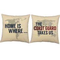 Home Where the Coast Guard Takes Us Throw Pillows
