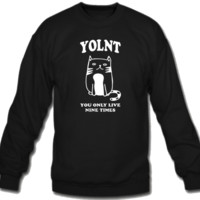 You Only Live Nine Times Crew Neck