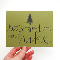 Greeting Card // Woodland Love, Let's Go For a Hike, Handwritten Calligraphy, Evergreen Tree Illustration, Olive Green, Blank Inside, Single