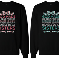 As Sisters Sweatshirts
