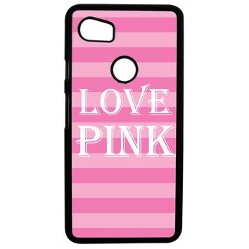 Victoria Secret Love Pink Google Pixel 2XL Case