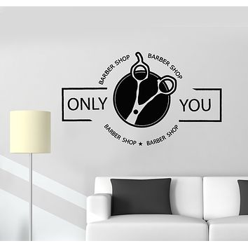 Vinyl Wall Decal Barber Shop Only You Scissors Stylist Salon Beauty Stickers Mural (g188)