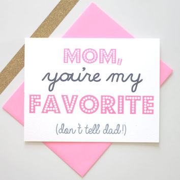 You're My Favorite Mom - Funny Mothers Day Card