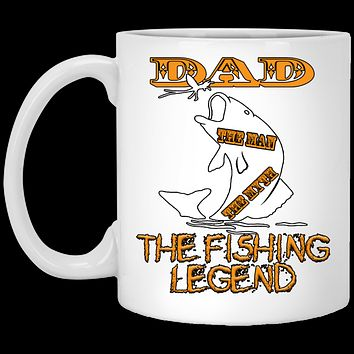 Fathers Day Gift Dad The Man The Myth The Fishing Legend Coffee Mug