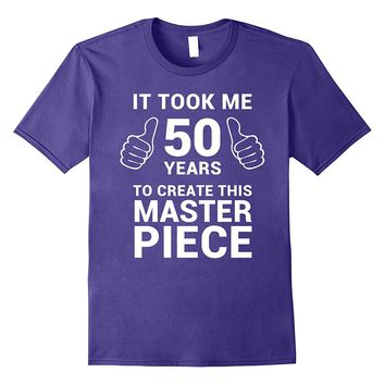 Funny 50 Years Old Joke Shirt 50th Birthday Gag Gift Idea