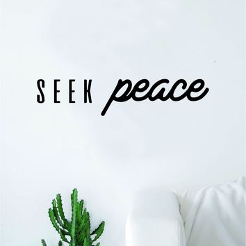 Seek Peace Wall Decal Quote Home Room Decor Decoration Art Vinyl Sticker Family Teen Kids Nursery Yoga Love Namaste