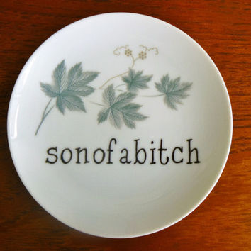 Sonofabitch hand painted vintage bread and butter plate with hanger recycled humor mancave display SALE