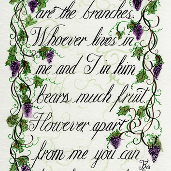 Bible Verse Art - I am the vine John 15:5 - Calligraphy art