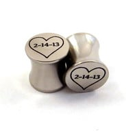 "Personalized Date Heart Steel Plugs - 2g (6mm) 0g (8mm) 00g (10mm) 7/16"" (11 mm) 1/2"" (13mm) 9/16"" (14mm) 5/8"" (16mm) Metal Ear Gauges"