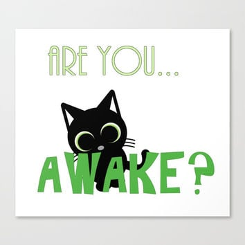 Are you AWAKE Funny cat clipart, animals lover shirt, pet person, sweet kitten, green big eyes Canvas Print by Casemiro Arts - Peter Reiss