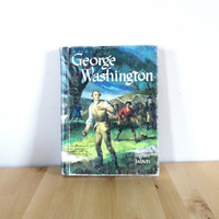 George Washington: Leader of the People {1951} Vintage Book