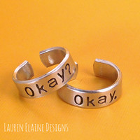 The Fault In Our Stars- Okay? Okay. Aluminum Hand Stamped Ring Set- Choose the Font