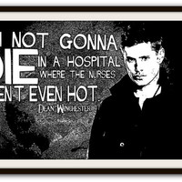Supernatural Dean Winchester Quote Typography Print