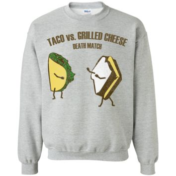 Taco vs Grilled cheese death match - funny t shirt G180 Gildan Crewneck Pullover Sweatshirt  8 oz.