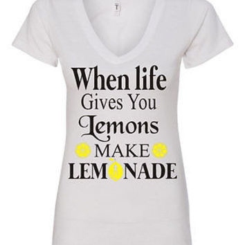 When Life Gives You Lemons Make Lemonade Lemonade Shirt