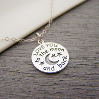I Love You To The Moon and Back Disc Charm Sterling Silver Necklace / Gift for Her