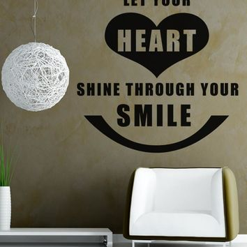 Vinyl Wall Decal Sticker Heart Through Smile Quote #OS_AA1500