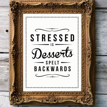 Retro Inspirational Quote Giclee Art Print - Vintage Typography Decor - Customize - Stressed Desserts UK