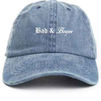 Bad and Boujee Unstructured Dad Hat Baseball Cap- Denim