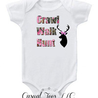 Hunting Crawl Walk Hunt in Pink Camo Funny Baby Girl Bodysuit or Toddler Tee