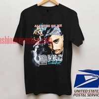 2Pac All Eyez On Me T shirt Unisex adult mens t shirt and women t shrt