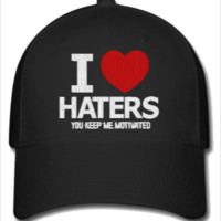 i love haters embroidery - Flexfit Baseball Cap
