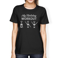My Holiday Workout Womens Black Shirt