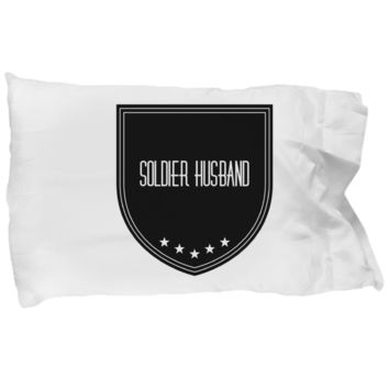 Soldier Husband Gifts - Soldier Pillow - 1st Wedding Anniversary Gifts For Him - Best Husband Ever Pillow - Romantic Pillow Case - Decorative Throw Pillow With Quote - Funny Saying Pillow Cases - Quote Bedding Set - Inspirational Quote Pillow Case For Men
