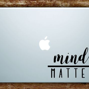Mind Over Matter v2 Laptop Apple Macbook Quote Wall Decal Sticker Art Vinyl Beautiful Inspirational Motivational