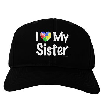 I Heart My Sister - Autism Awareness Adult Dark Baseball Cap Hat by TooLoud