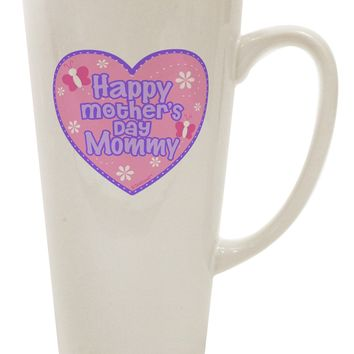 Happy Mother's Day Mommy - Pink 16 Ounce Conical Latte Coffee Mug by TooLoud