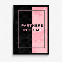 Partners in Crime Print, Friend Print, Best Friend Print, Friend Gift, Best Friend Gift, Gift for Her, Gift for Mom, Mom Print, Gift for Him