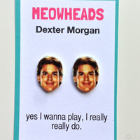 Dexter Morgan earrings