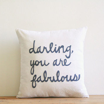 "darling you are fabulous decorative pillow cover  / 18"" x 18""  / natural  / urban farmhouse industrial / typography"
