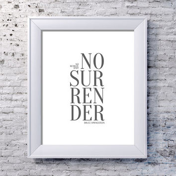 No Surrender Bruce Springsteen Song Lyrics Typography Art Print - Home & Office Decor