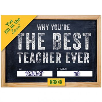Why You're The Best Teach Ever - Fill In The Love Journal