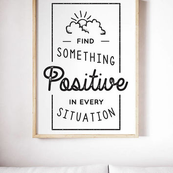 Positive Inspiration Motivation Poster Quote Inspiration Poster Painting Canvas Print Typography Poster Canvas Poster Wall Art Quote Poster