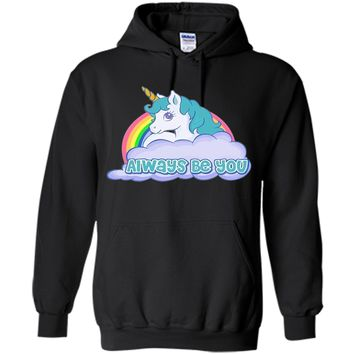 Unicorn Always Be You Shirt