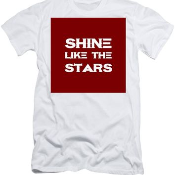 Shine Like The Stars - Motivational And Inspirational Quote - Men's T-Shirt (Athletic Fit)