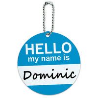 Dominic Hello My Name Is Round ID Card Luggage Tag