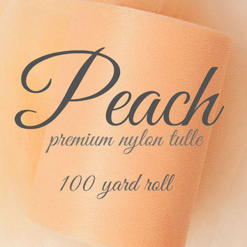 PEACH - Premium Nylon Tulle - 100 yard rolls - other colors also available