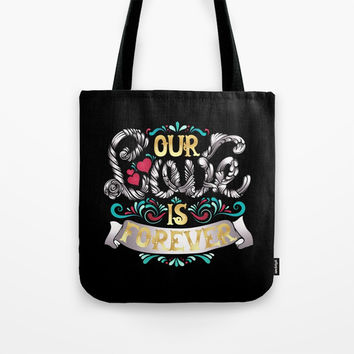 Love Is Forever Tote Bag by MIKART