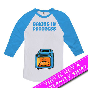 Pregnancy Announcement Shirt Pregnancy Reveal Baby Shower Gift Baking In Progress Maternity Outfits American Apparel Unisex Raglan MAT-626