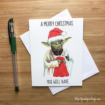 Yoda Star Wars Merry Christmas You Will Have Funny Christmas Card Holiday Card FREE SHIPPING